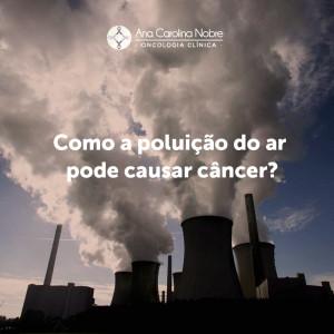 Poluição Câncer